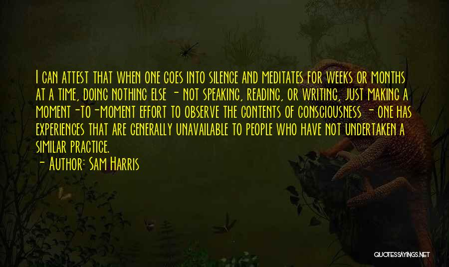 Moment Of Silence Quotes By Sam Harris