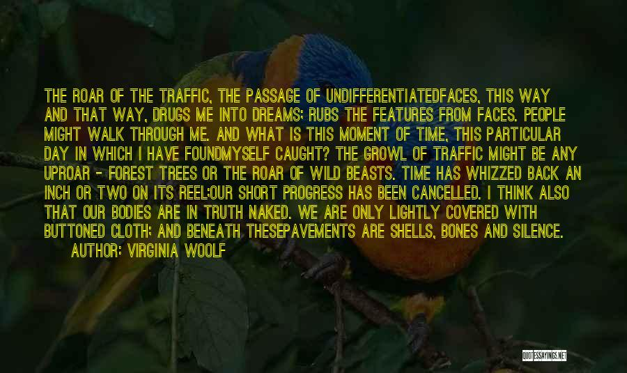 Moment Of Silence Quotes By Virginia Woolf