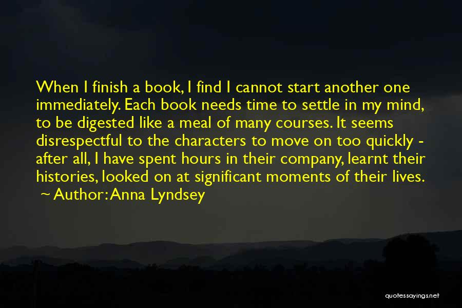 Moments Spent With Him Quotes By Anna Lyndsey