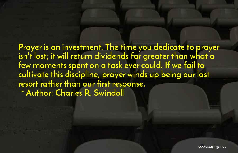 Moments Spent With Him Quotes By Charles R. Swindoll