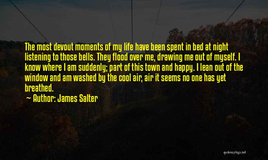 Moments Spent With Him Quotes By James Salter