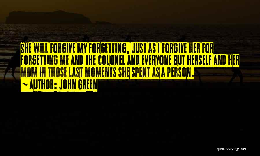 Moments Spent With Him Quotes By John Green