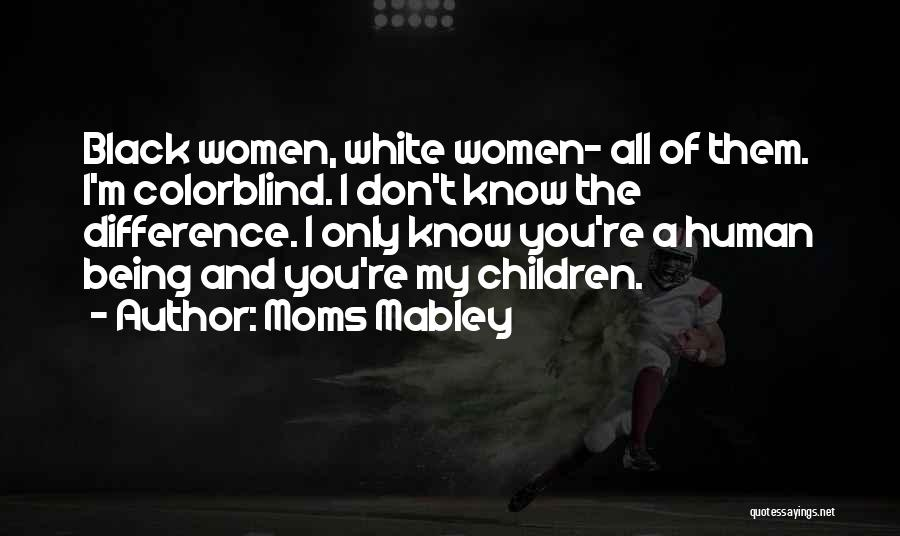 Moms Doing It All Quotes By Moms Mabley