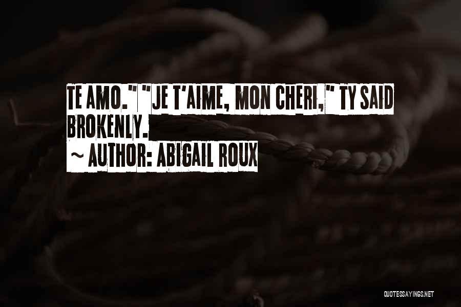 Mon Cheri Quotes By Abigail Roux