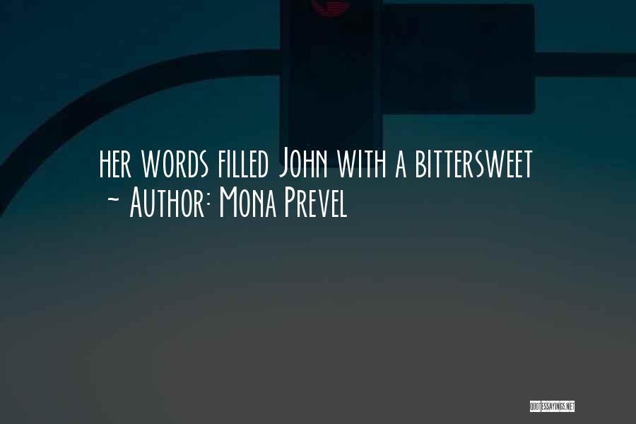 Mona Prevel Quotes 408795