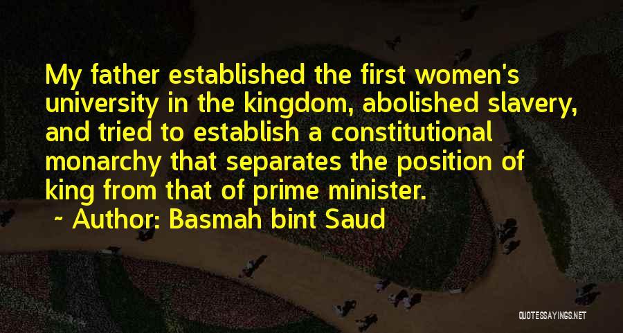 Monarchy Quotes By Basmah Bint Saud