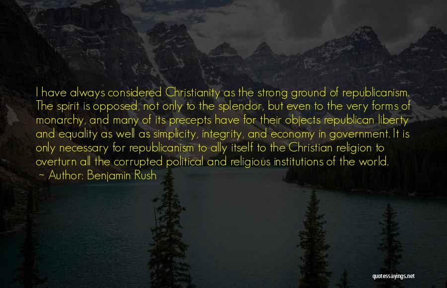 Monarchy Quotes By Benjamin Rush