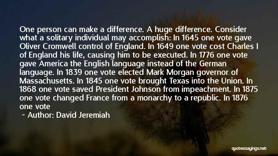 Monarchy Quotes By David Jeremiah