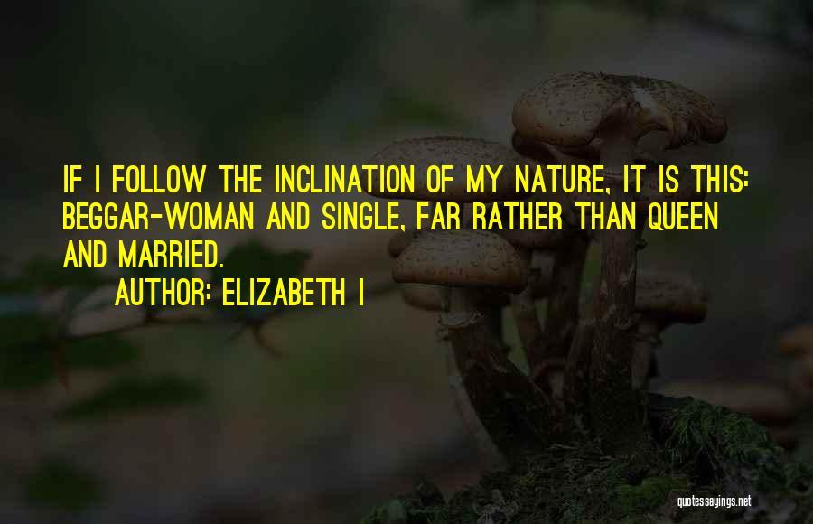 Monarchy Quotes By Elizabeth I