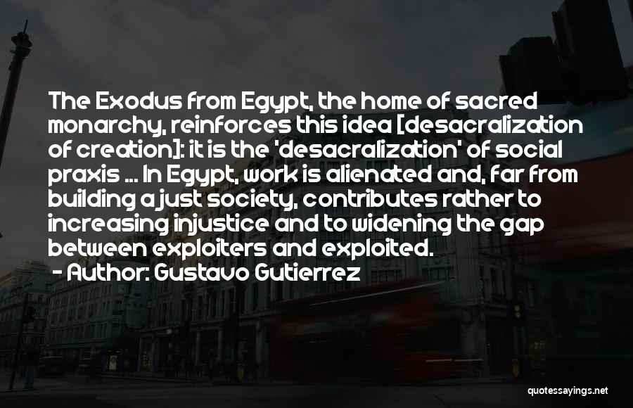 Monarchy Quotes By Gustavo Gutierrez