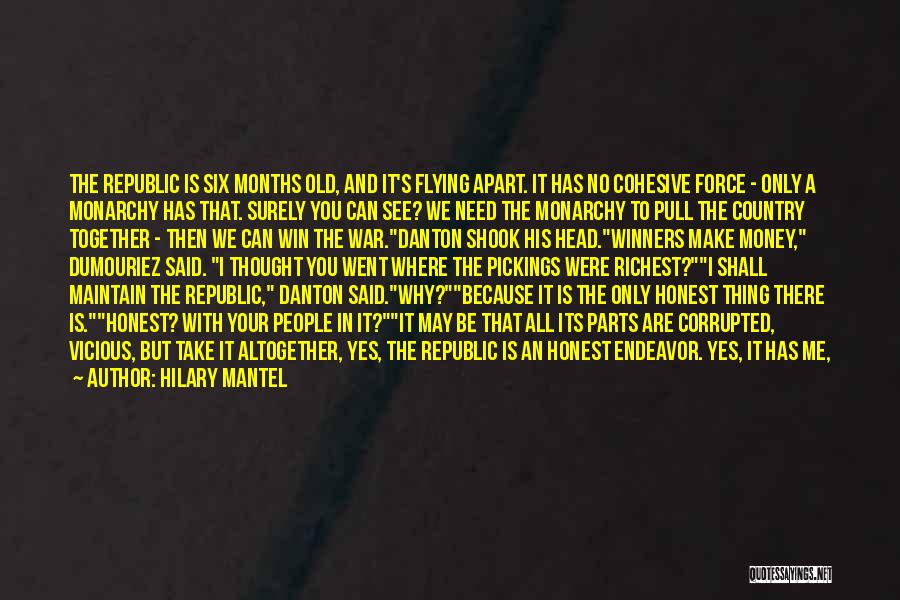 Monarchy Quotes By Hilary Mantel
