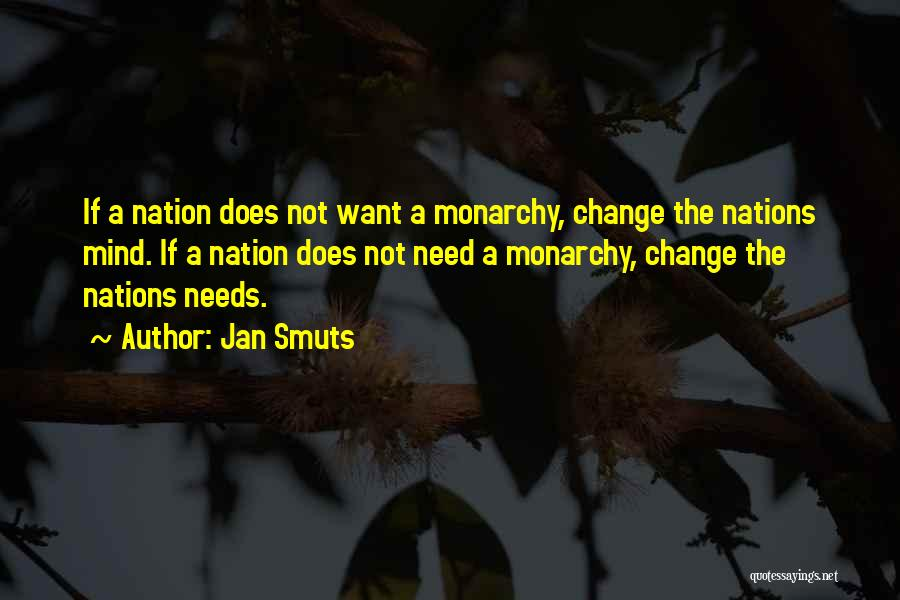 Monarchy Quotes By Jan Smuts