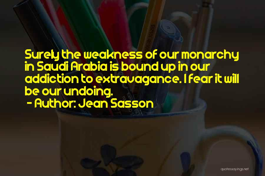 Monarchy Quotes By Jean Sasson