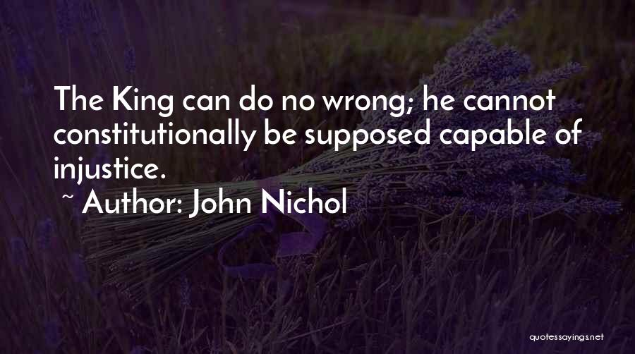 Monarchy Quotes By John Nichol