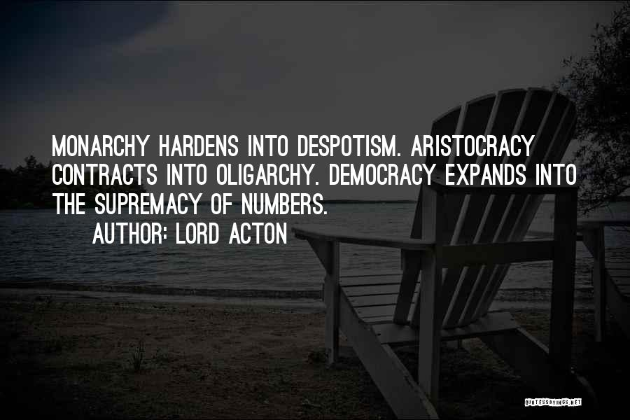 Monarchy Quotes By Lord Acton