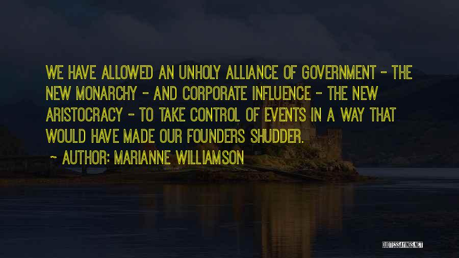 Monarchy Quotes By Marianne Williamson