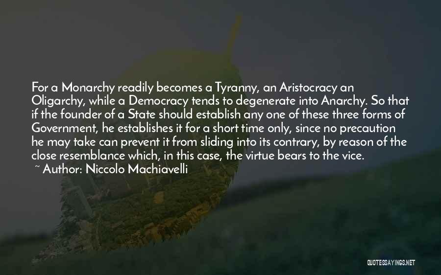 Monarchy Quotes By Niccolo Machiavelli