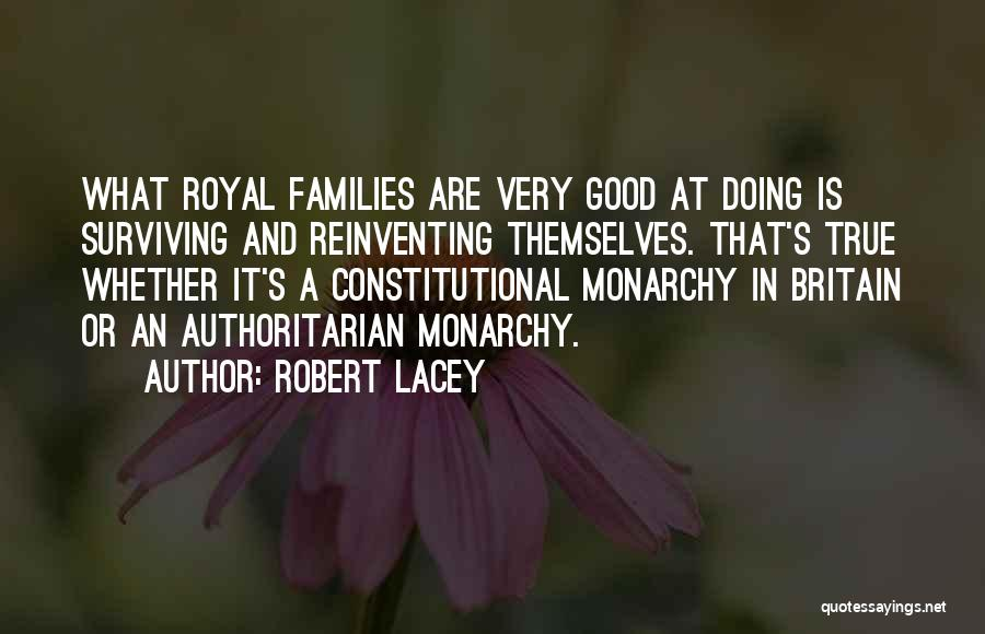 Monarchy Quotes By Robert Lacey