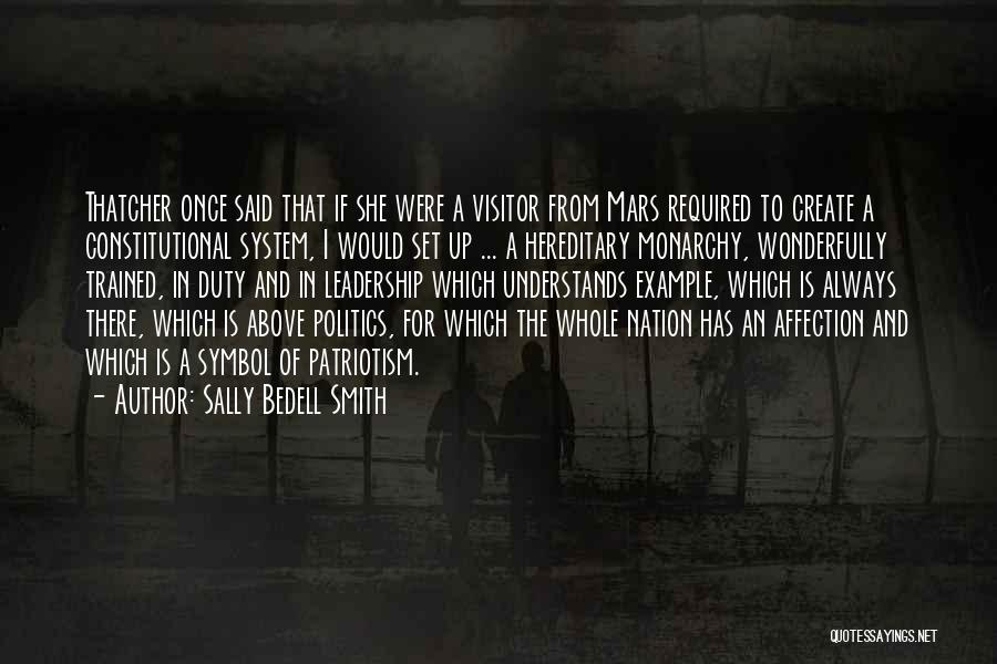 Monarchy Quotes By Sally Bedell Smith