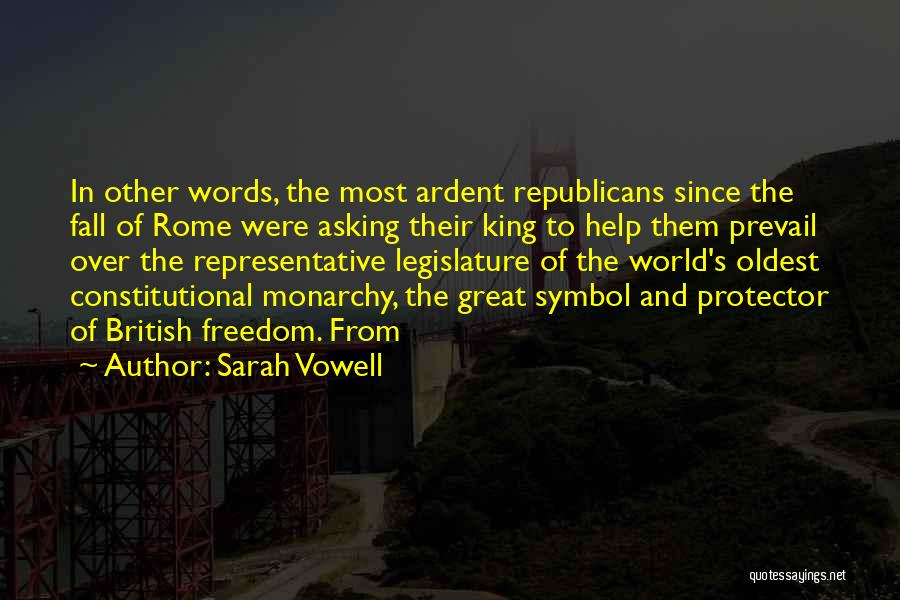 Monarchy Quotes By Sarah Vowell