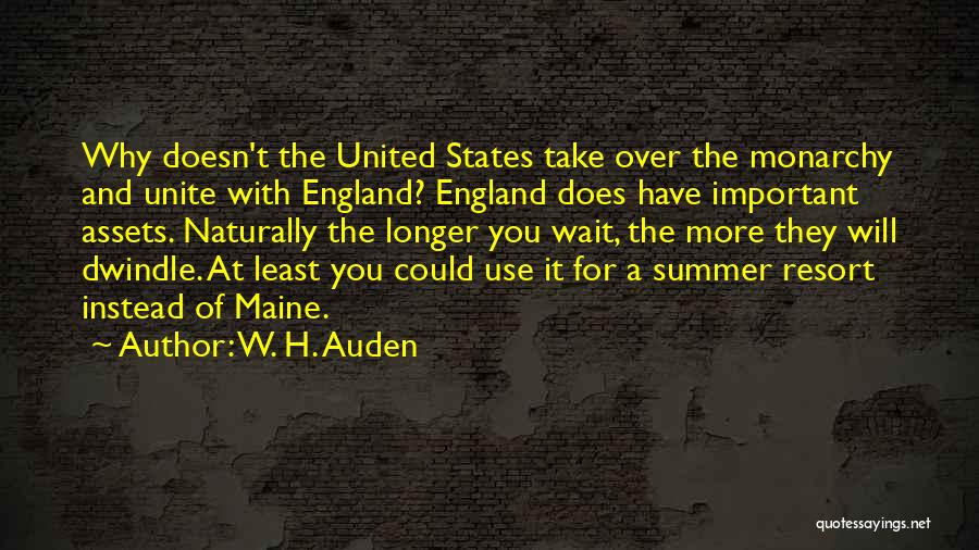 Monarchy Quotes By W. H. Auden
