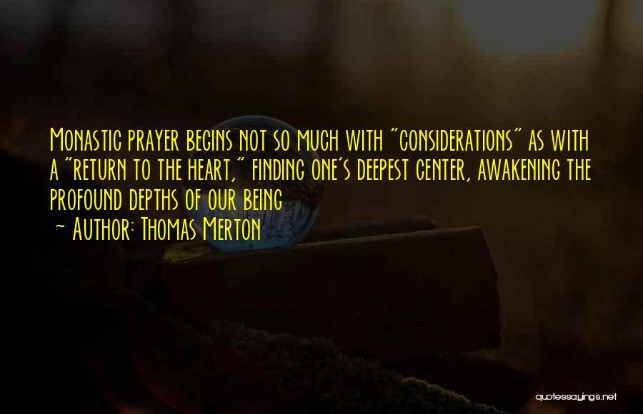 Monastic Quotes By Thomas Merton