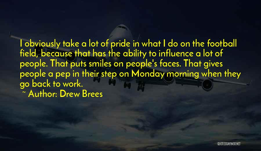Monday Back To Work Quotes By Drew Brees