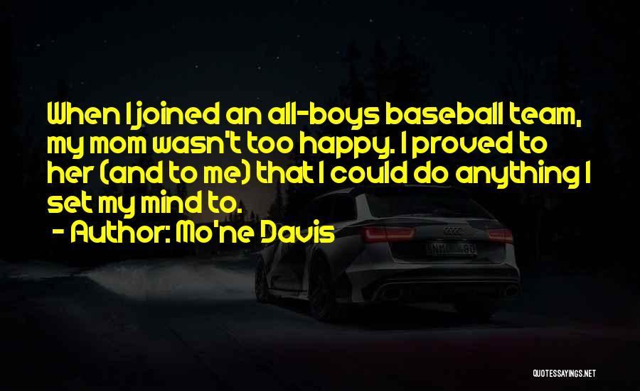 Mo'ne Davis Quotes 1702261