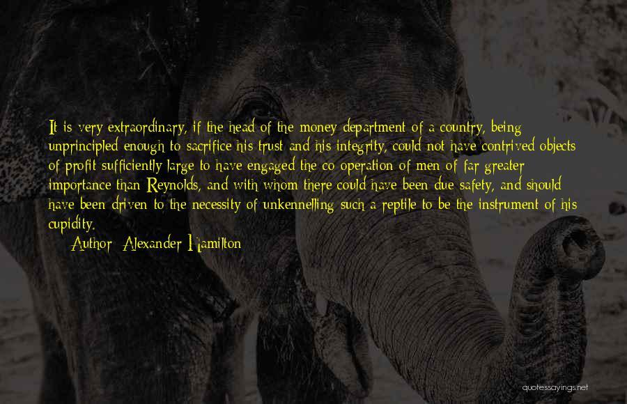 Money Driven Quotes By Alexander Hamilton