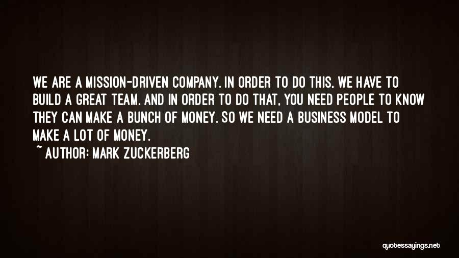 Money Driven Quotes By Mark Zuckerberg
