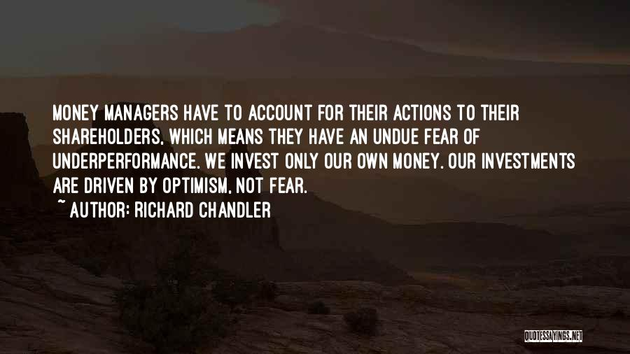 Money Driven Quotes By Richard Chandler