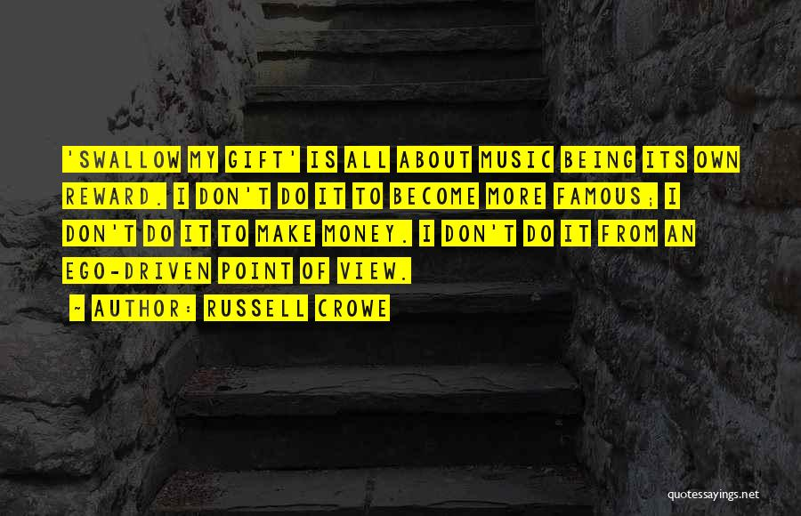 Money Driven Quotes By Russell Crowe