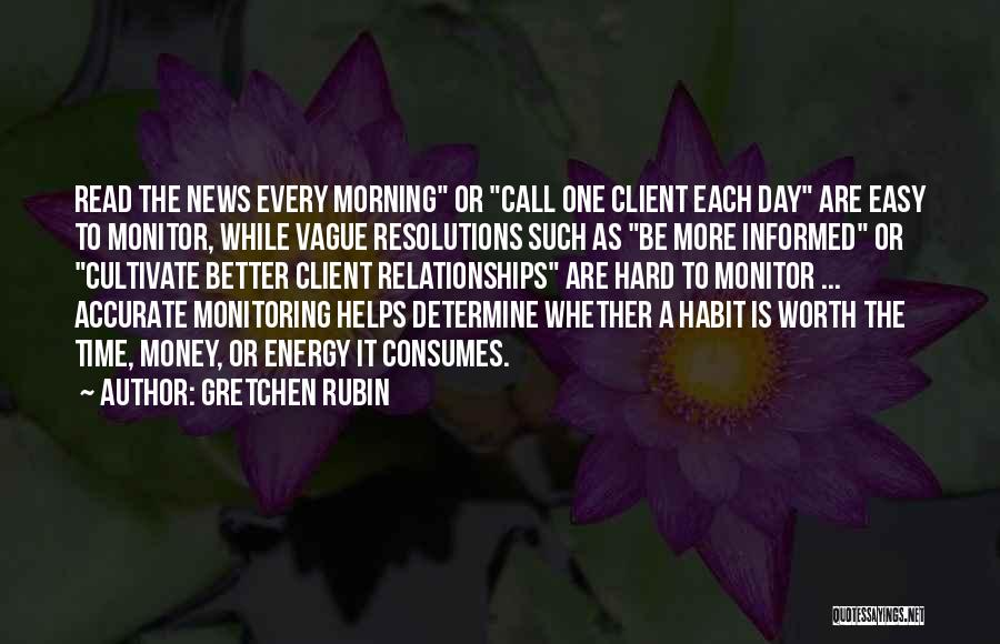 Money Helps Quotes By Gretchen Rubin