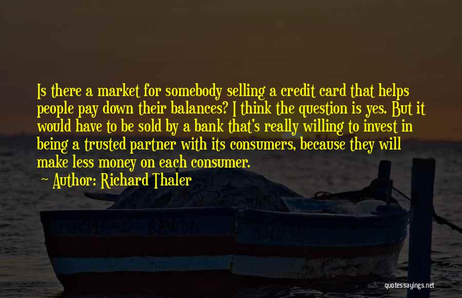 Money Helps Quotes By Richard Thaler