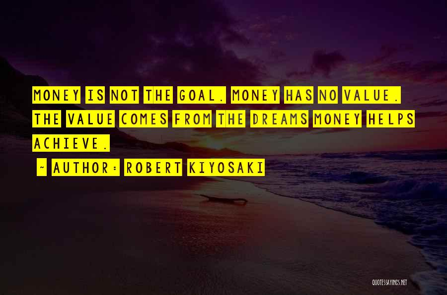 Money Helps Quotes By Robert Kiyosaki