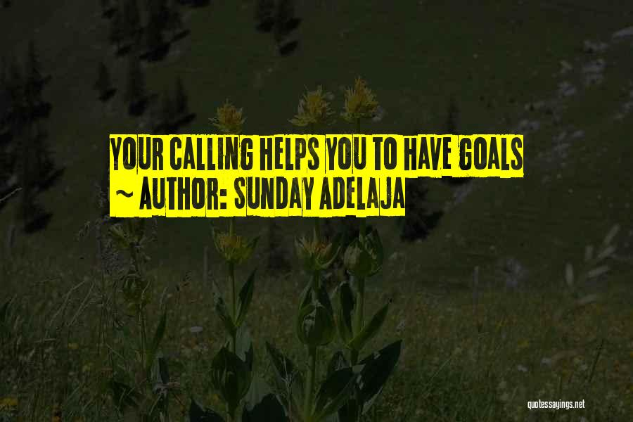 Money Helps Quotes By Sunday Adelaja