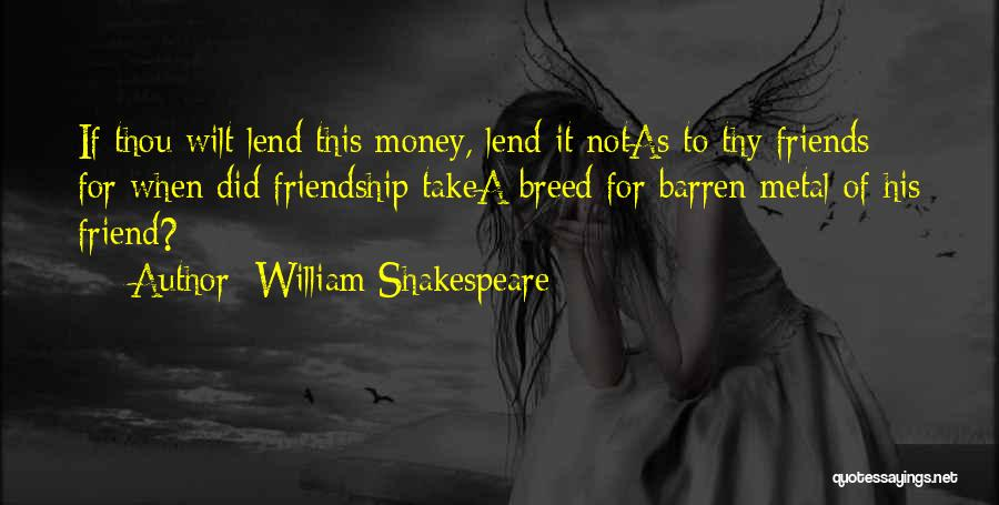 Money In Merchant Of Venice Quotes By William Shakespeare