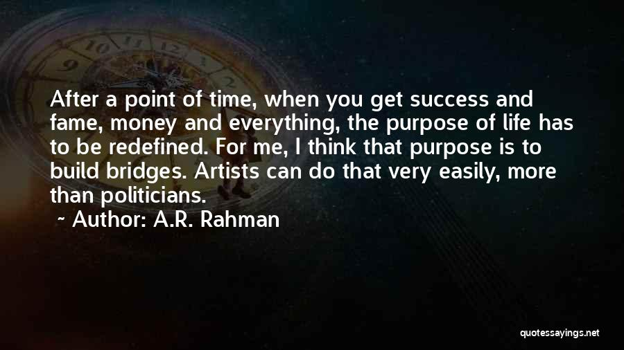 Money Is Everything For Me Quotes By A.R. Rahman