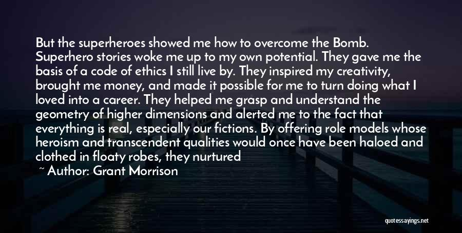 Money Is Everything For Me Quotes By Grant Morrison