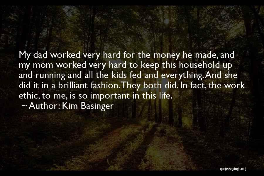Money Is Everything For Me Quotes By Kim Basinger