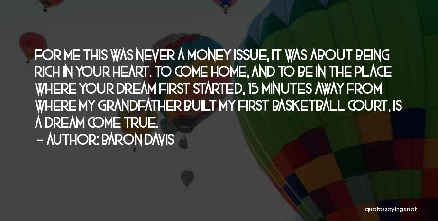 Money Issue Quotes By Baron Davis