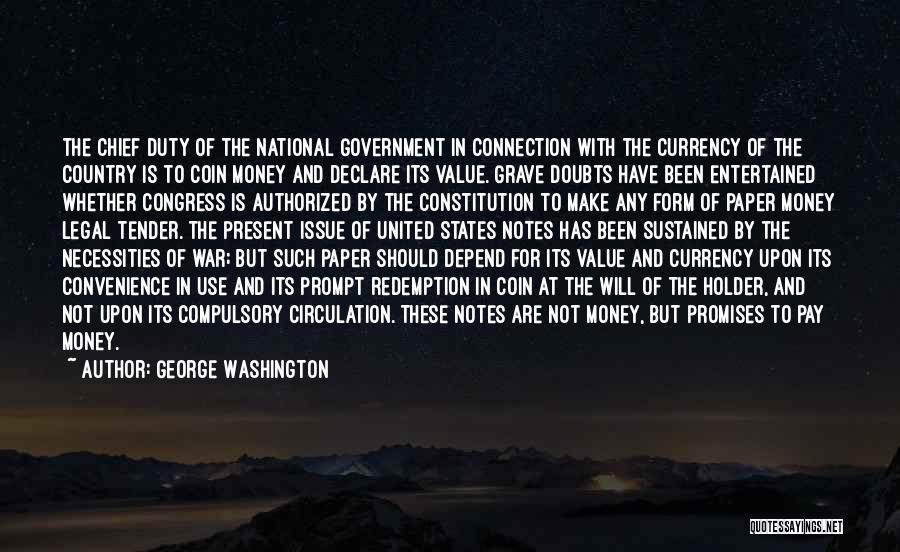 Money Issue Quotes By George Washington