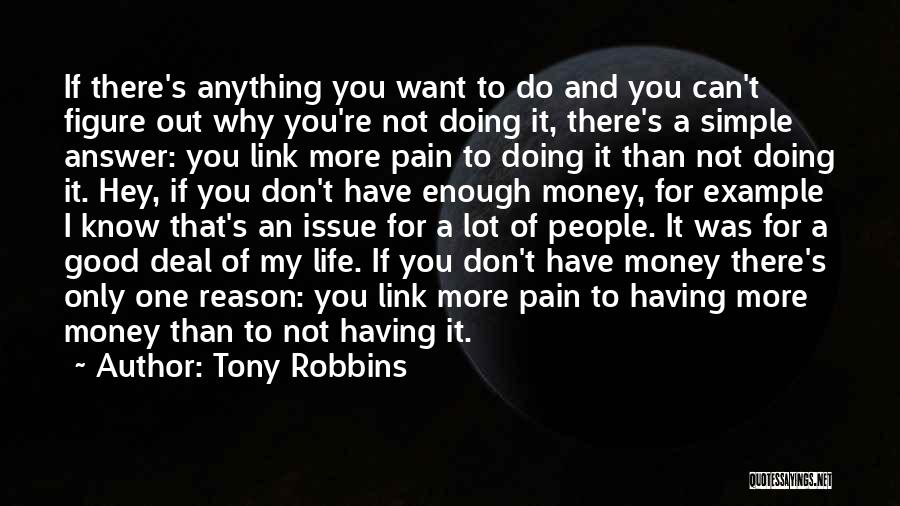Money Issue Quotes By Tony Robbins