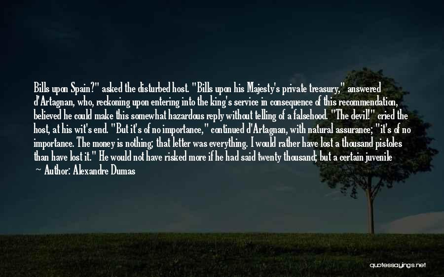 Money Make Everything Quotes By Alexandre Dumas