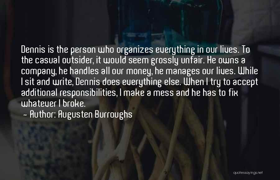Money Make Everything Quotes By Augusten Burroughs