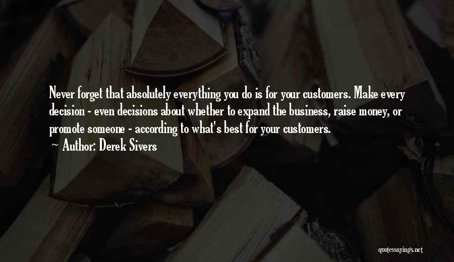 Money Make Everything Quotes By Derek Sivers