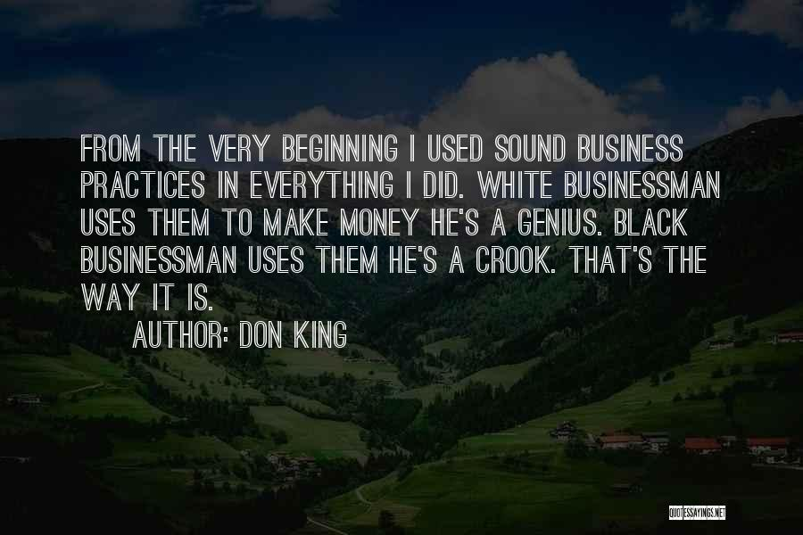 Money Make Everything Quotes By Don King