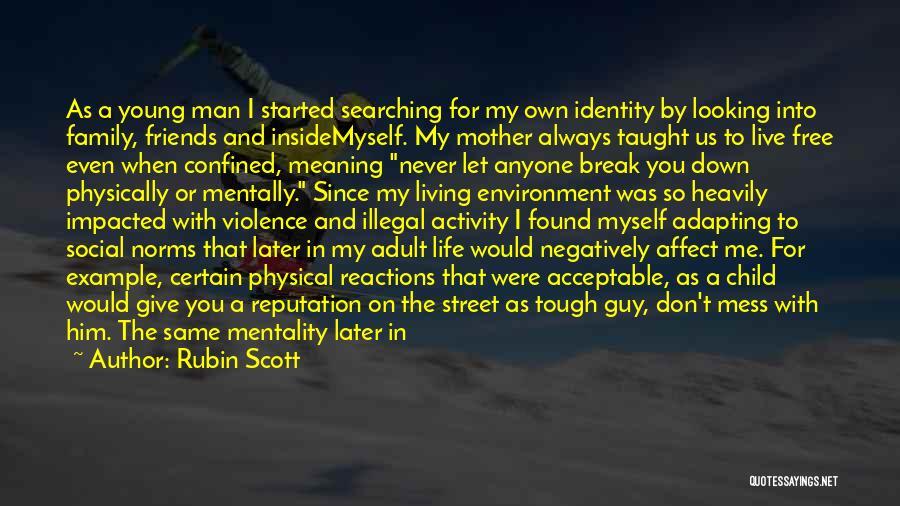 Money Make Everything Quotes By Rubin Scott