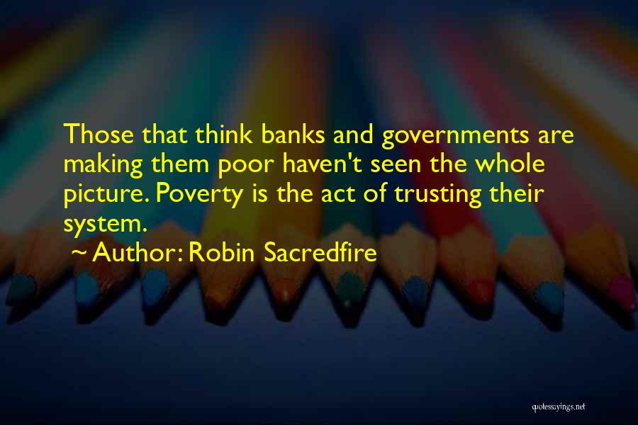 Money Making Picture Quotes By Robin Sacredfire