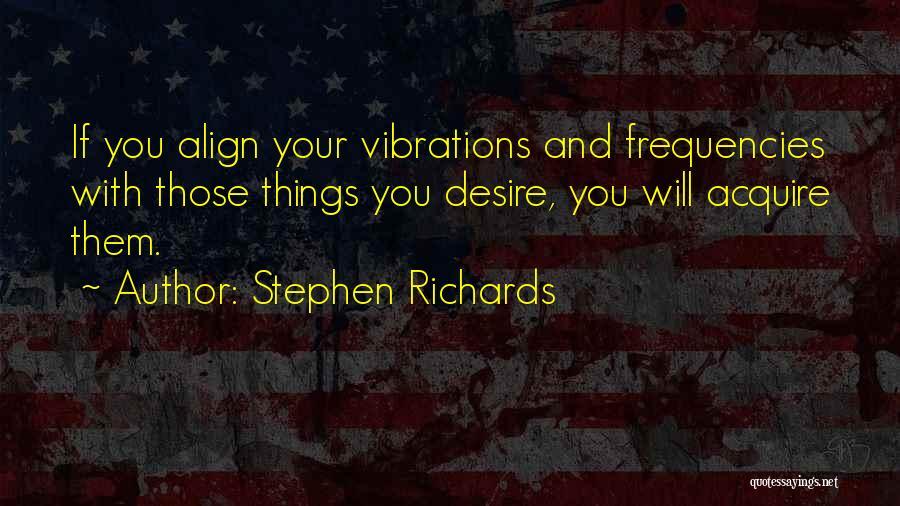 Money Manifestation Quotes By Stephen Richards